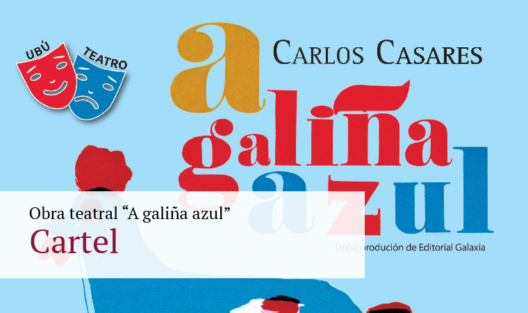 "Obra teatral ""A galiña azul"" - Cartel"